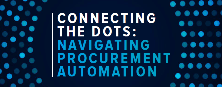 Connecting the Dots: Navigating Procurement Automation Cover